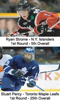 Ryan Strome - 1st Round 5th Overall - Stuart Percy - 1st Round 25th Overall
